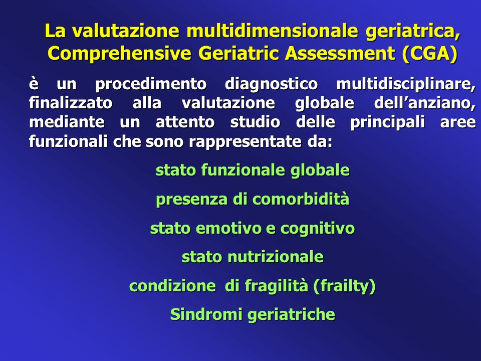 La valutazione multidimensionale geriatrica, Comprehensive Geriatric Assessment (CGA)