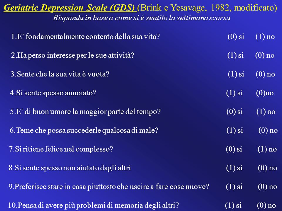 Geriatric Depression Scale (GDS) (Brink e Yesavage, 1982, modificato)