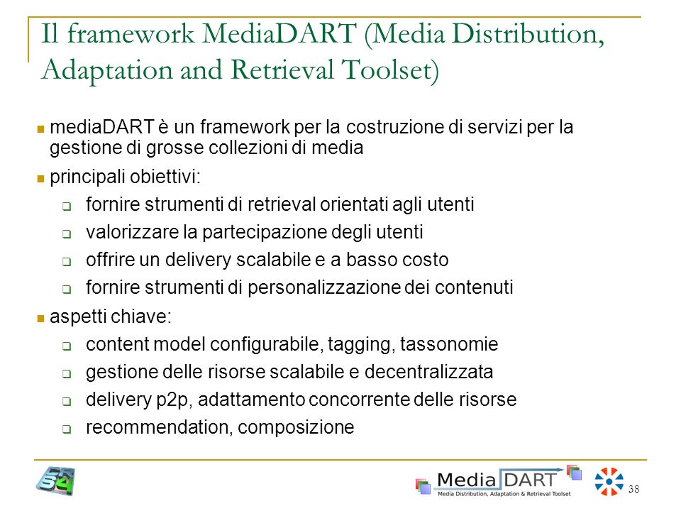 Il framework MediaDART (Media Distribution, Adaptation and Retrieval Toolset)