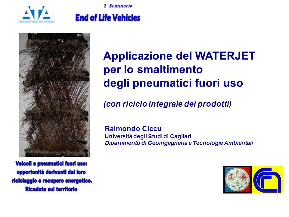 Applicazione del WATERJET per lo smaltimento degli pneumatici fuori uso