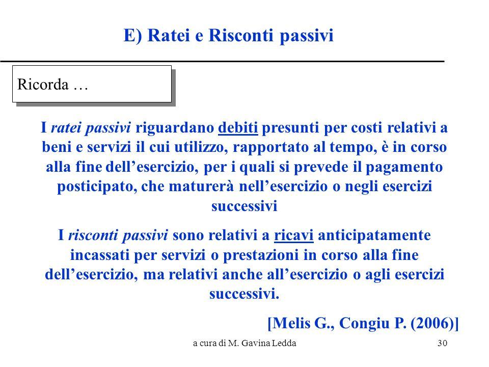 E) Ratei e Risconti passivi