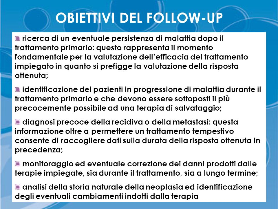 OBIETTIVI DEL FOLLOW-UP