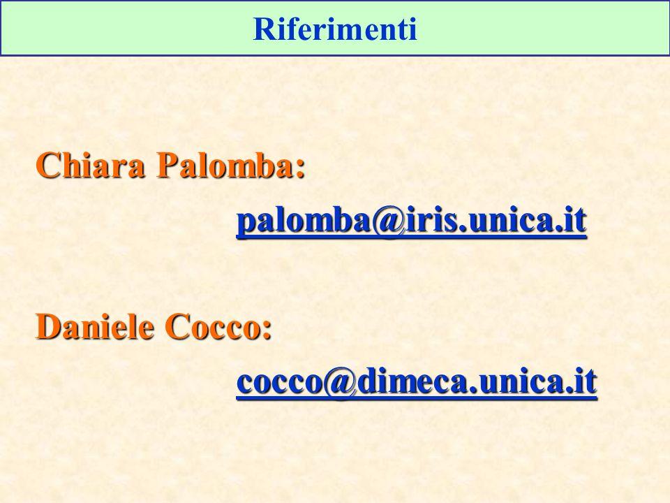 Chiara Palomba: palomba@iris.unica.it Daniele Cocco: