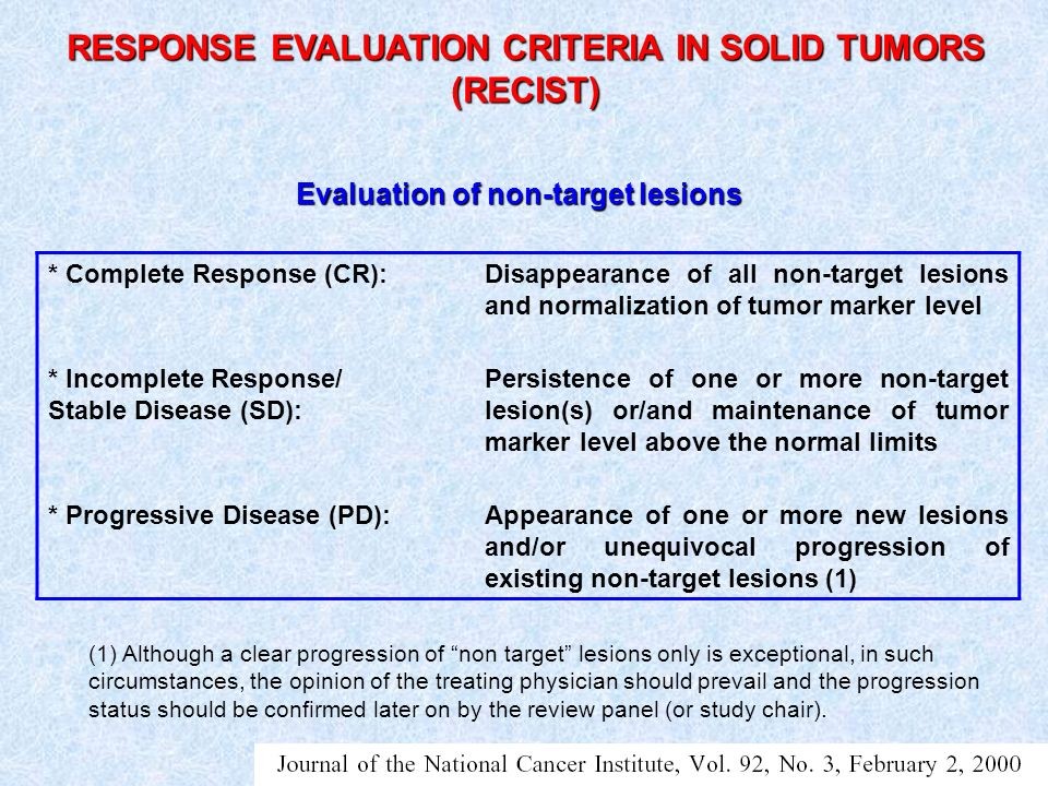 RESPONSE EVALUATION CRITERIA IN SOLID TUMORS (RECIST)