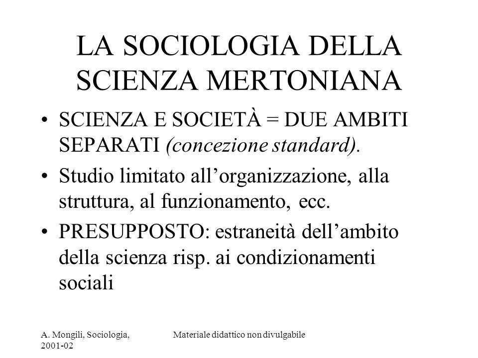 LA SOCIOLOGIA DELLA SCIENZA MERTONIANA
