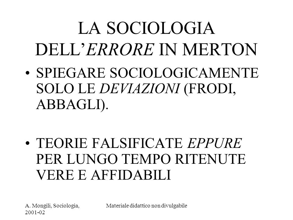 LA SOCIOLOGIA DELL'ERRORE IN MERTON