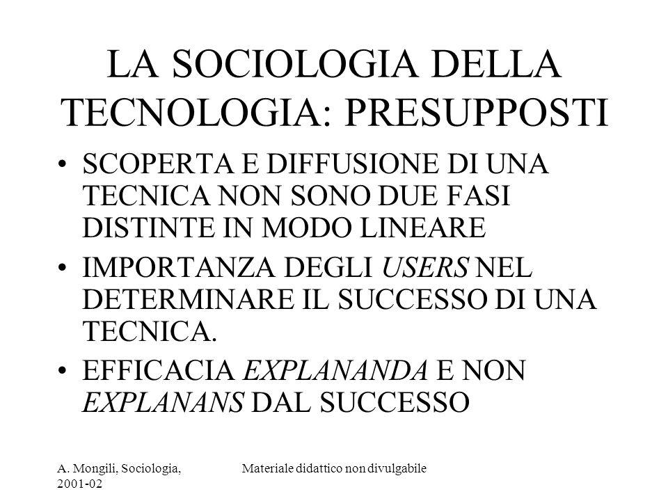 LA SOCIOLOGIA DELLA TECNOLOGIA: PRESUPPOSTI