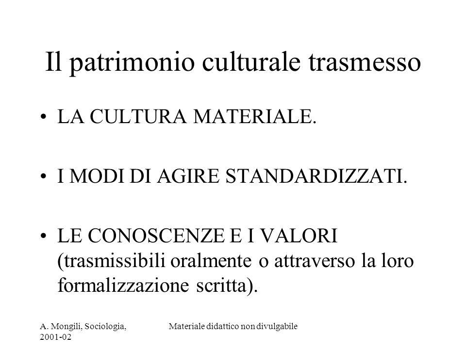 Il patrimonio culturale trasmesso