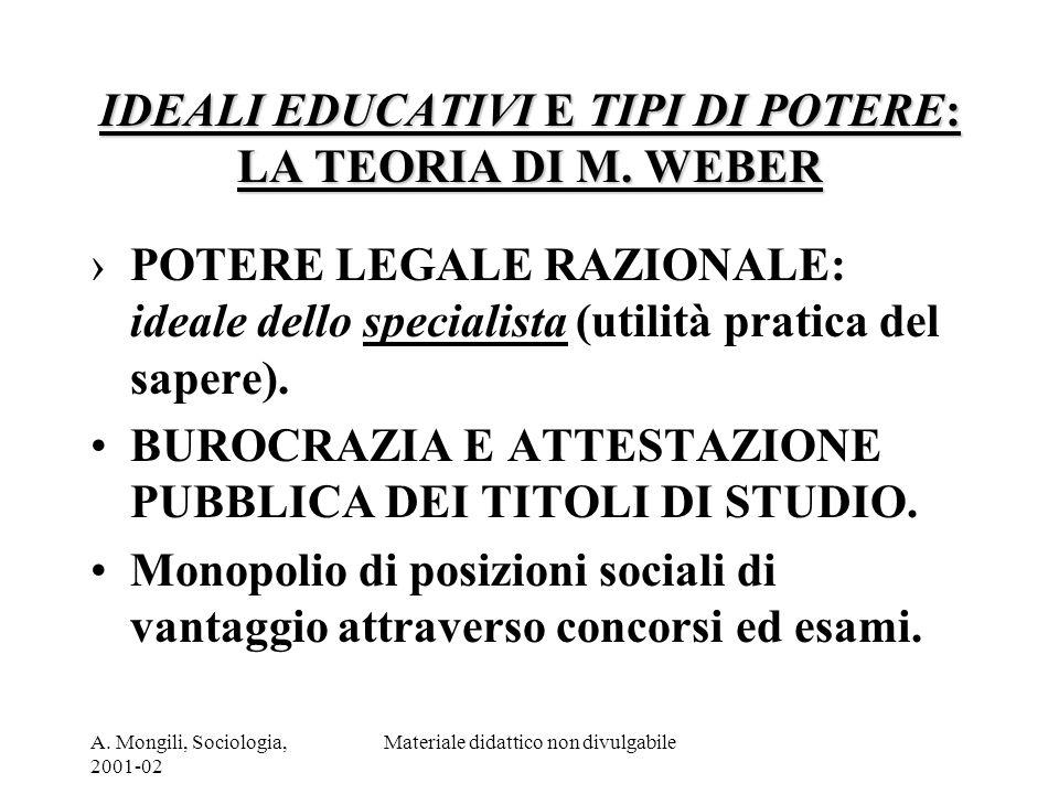 IDEALI EDUCATIVI E TIPI DI POTERE: LA TEORIA DI M. WEBER