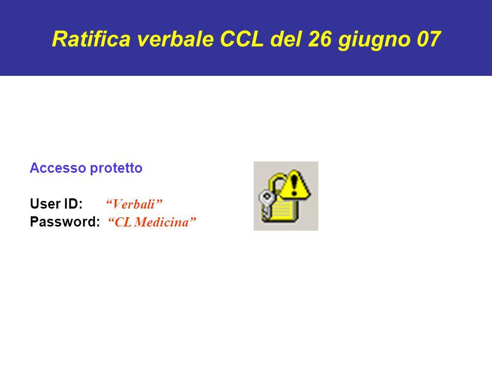 Ratifica verbale CCL del 26 giugno 07