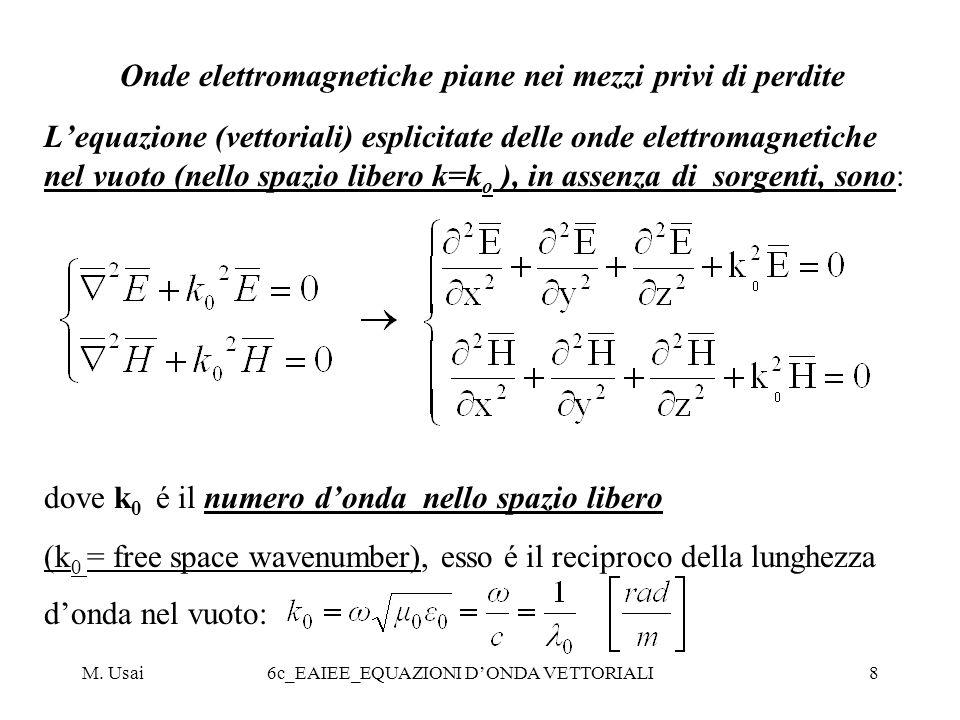 Onde elettromagnetiche piane nei mezzi privi di perdite