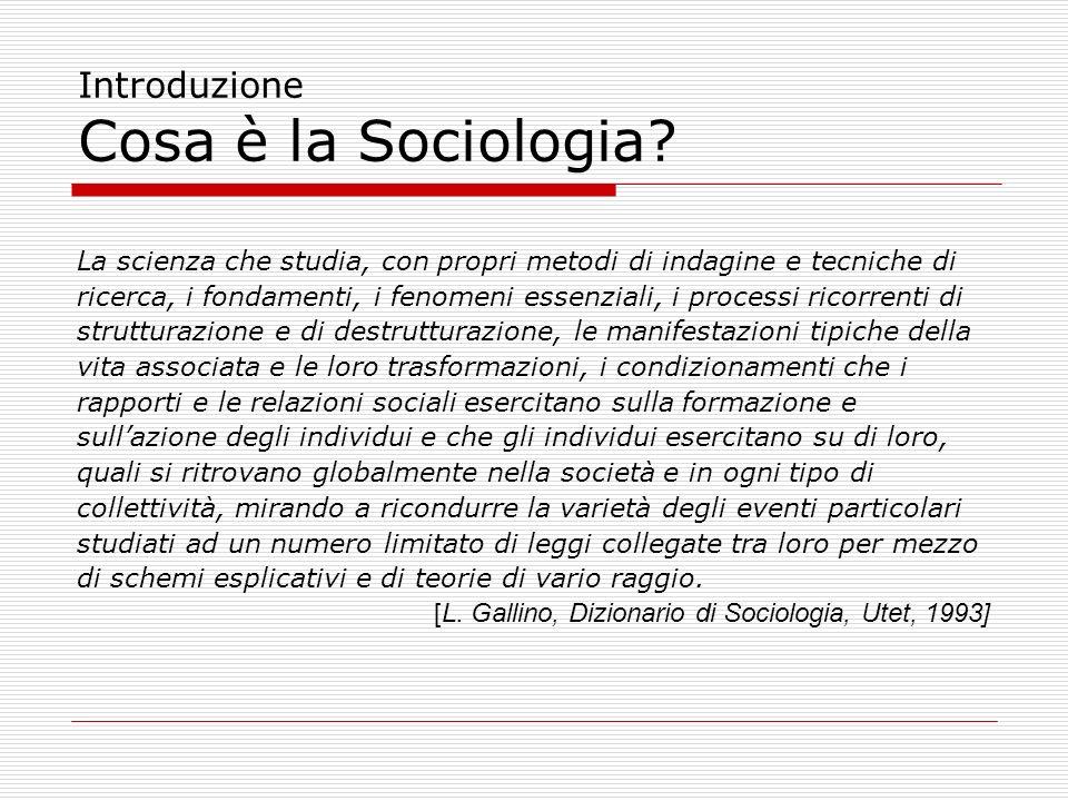 Introduzione Cosa è la Sociologia