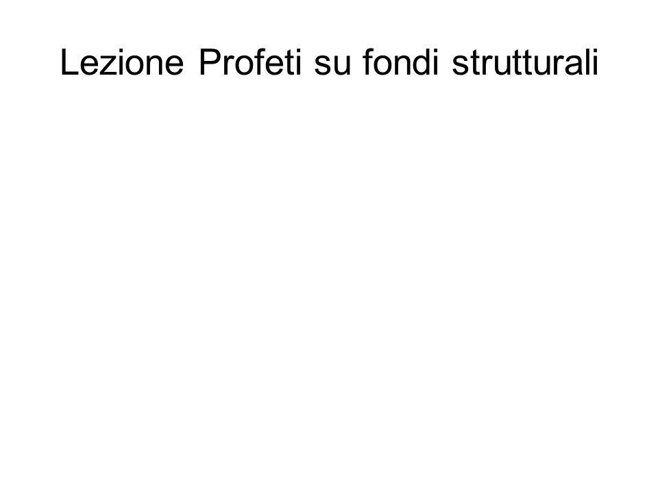 Lezione Profeti su fondi strutturali