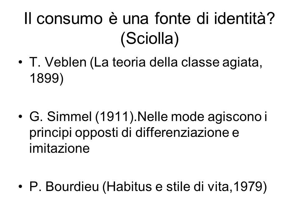 Il consumo è una fonte di identità (Sciolla)