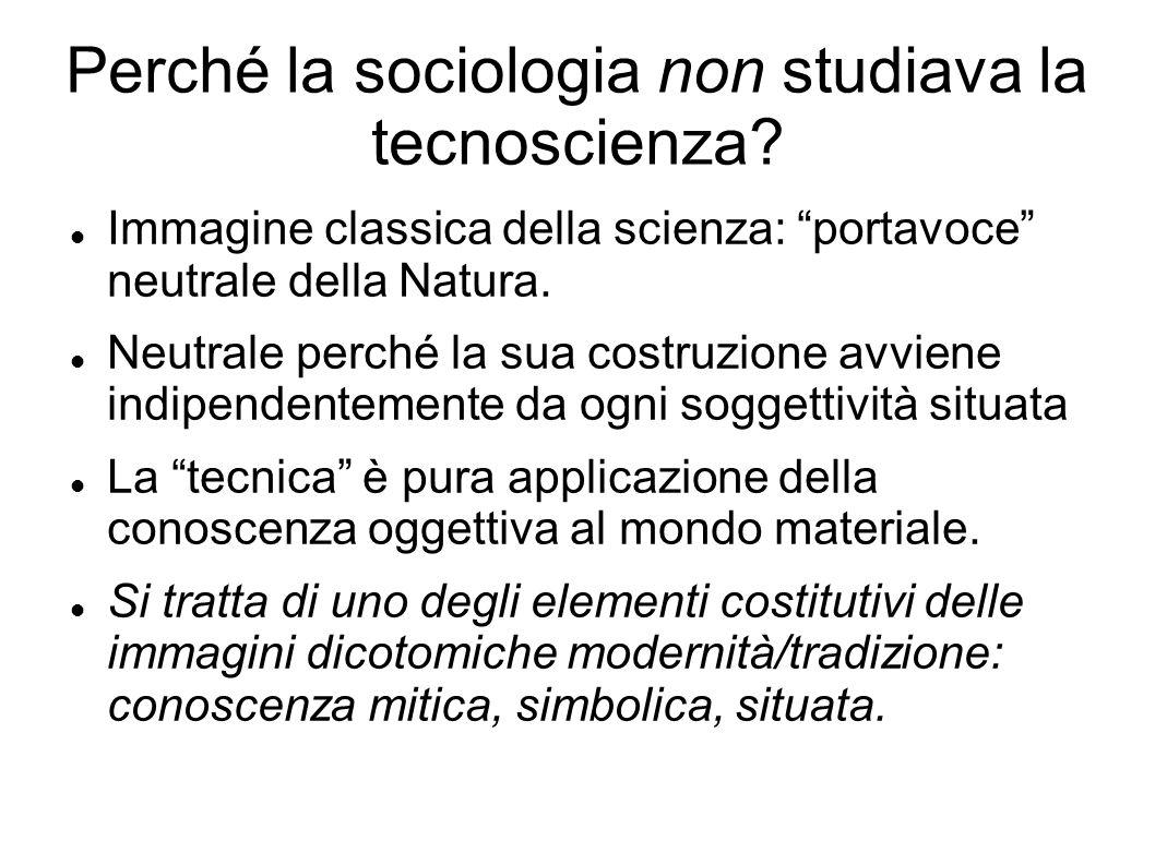 Perché la sociologia non studiava la tecnoscienza