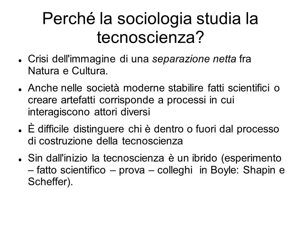 Perché la sociologia studia la tecnoscienza
