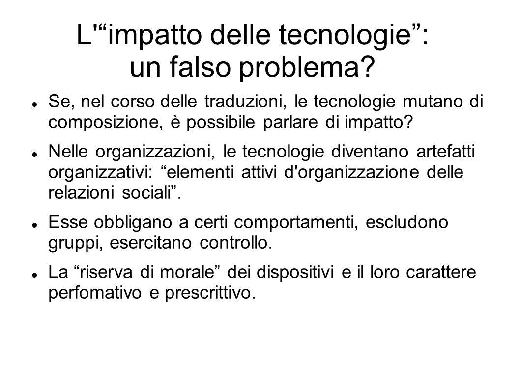L impatto delle tecnologie : un falso problema