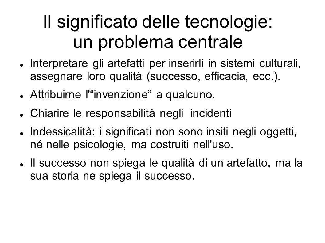 Il significato delle tecnologie: un problema centrale