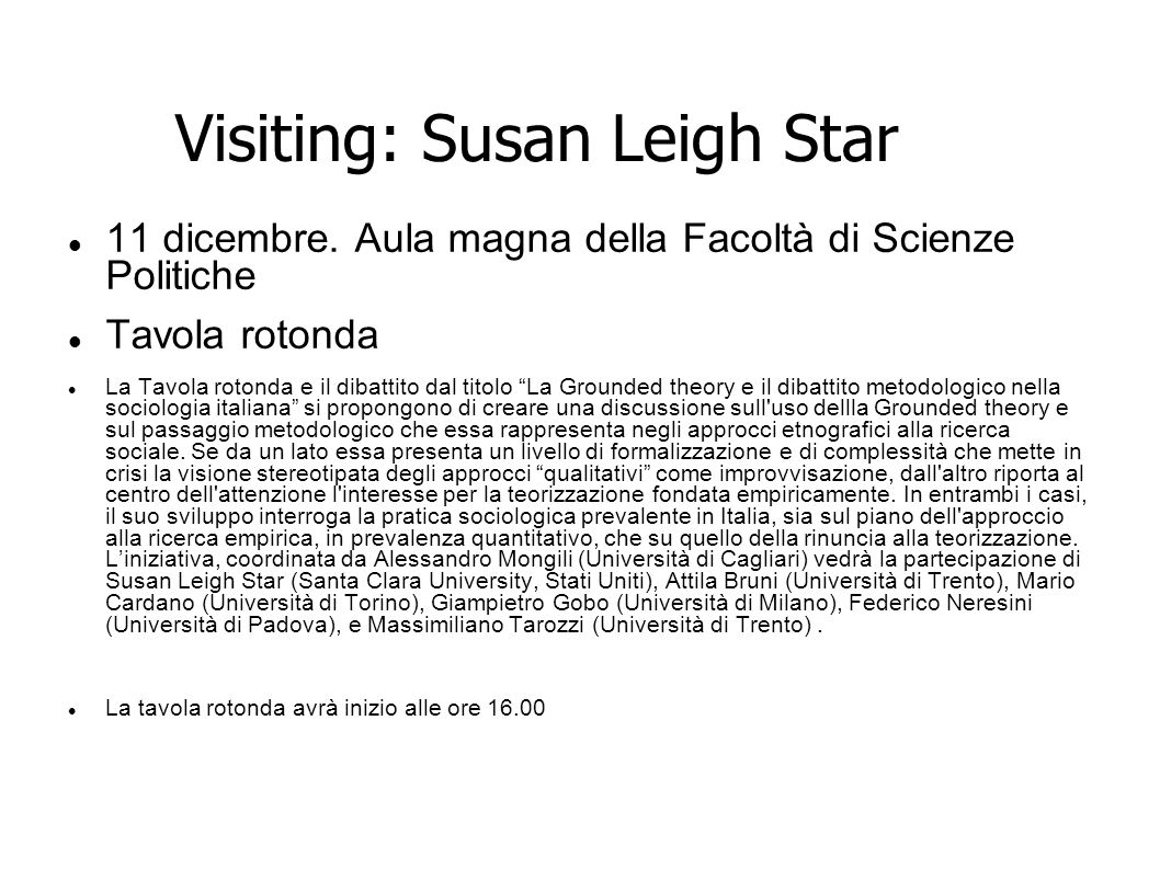 Visiting: Susan Leigh Star