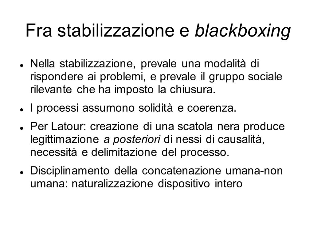 Fra stabilizzazione e blackboxing