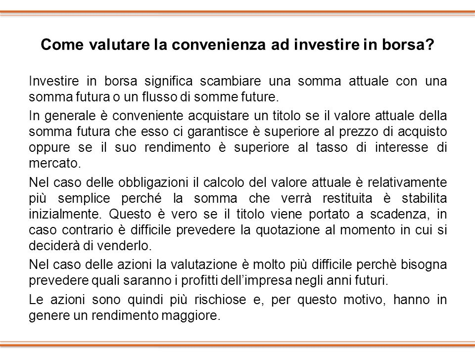 Come valutare la convenienza ad investire in borsa