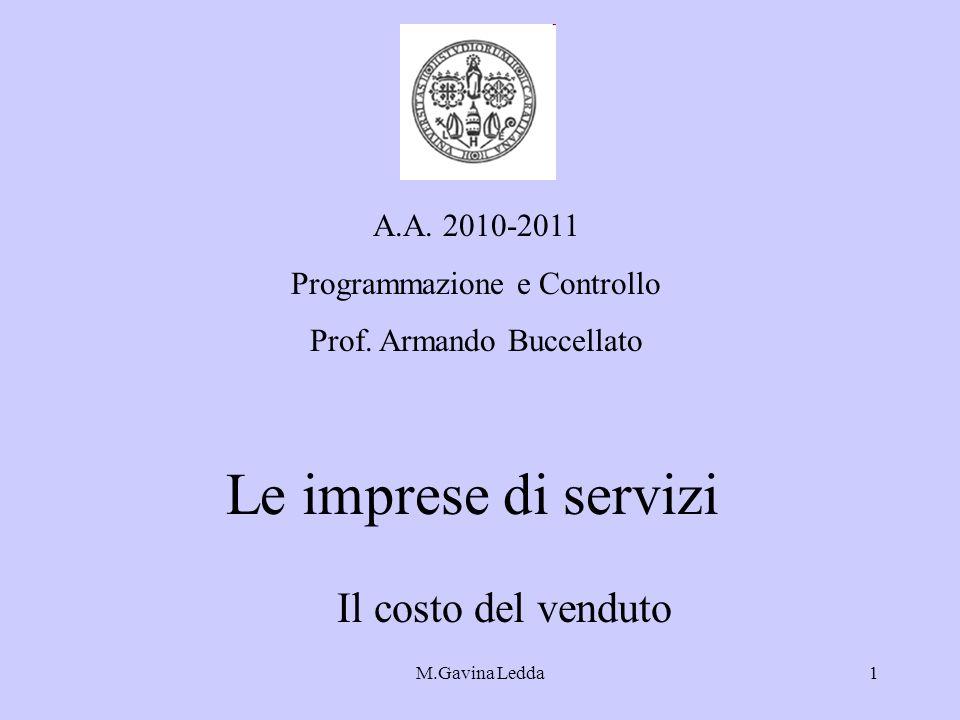 Le imprese di servizi Il costo del venduto A.A. 2010-2011