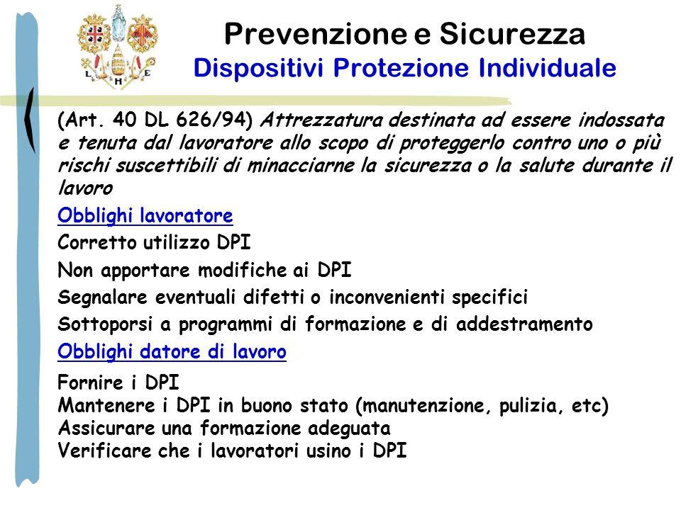Prevenzione e Sicurezza Dispositivi Protezione Individuale