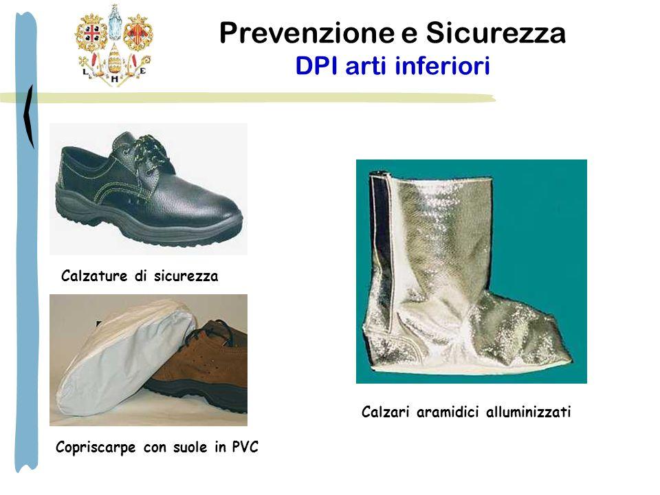 Prevenzione e Sicurezza DPI arti inferiori