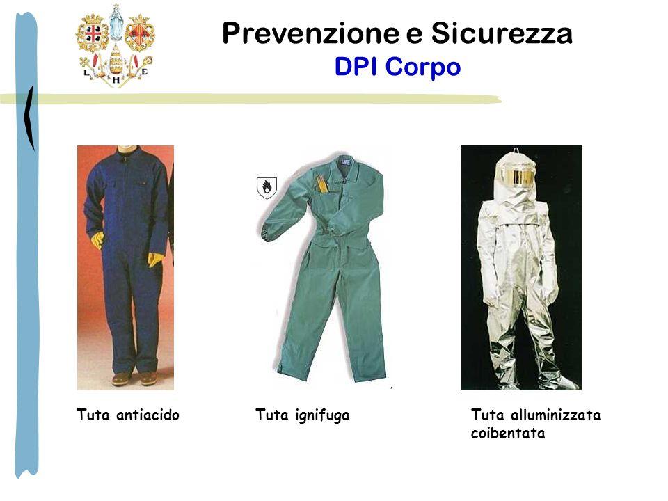 Prevenzione e Sicurezza DPI Corpo