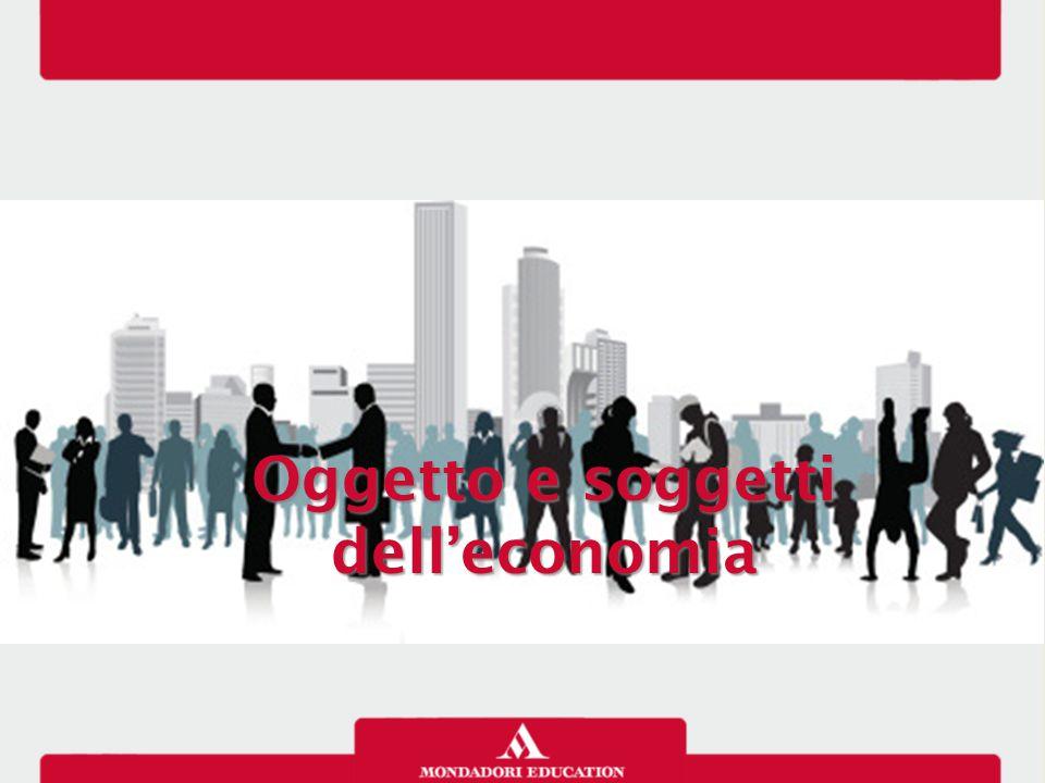 Oggetto e soggetti dell'economia