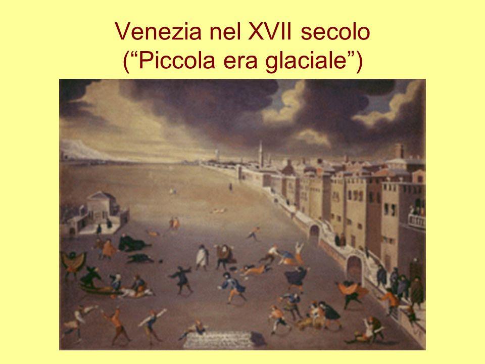 Venezia nel XVII secolo ( Piccola era glaciale )