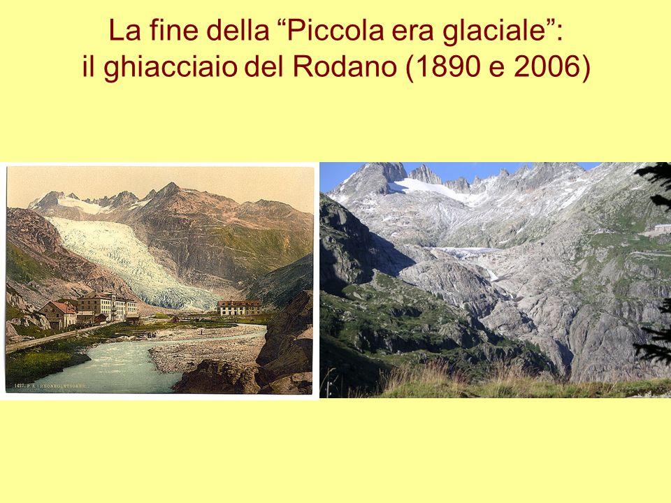 La fine della Piccola era glaciale : il ghiacciaio del Rodano (1890 e 2006)