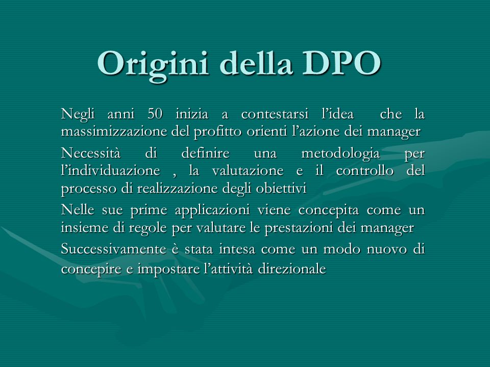 Origini della DPONegli anni 50 inizia a contestarsi l'idea che la massimizzazione del profitto orienti l'azione dei manager.