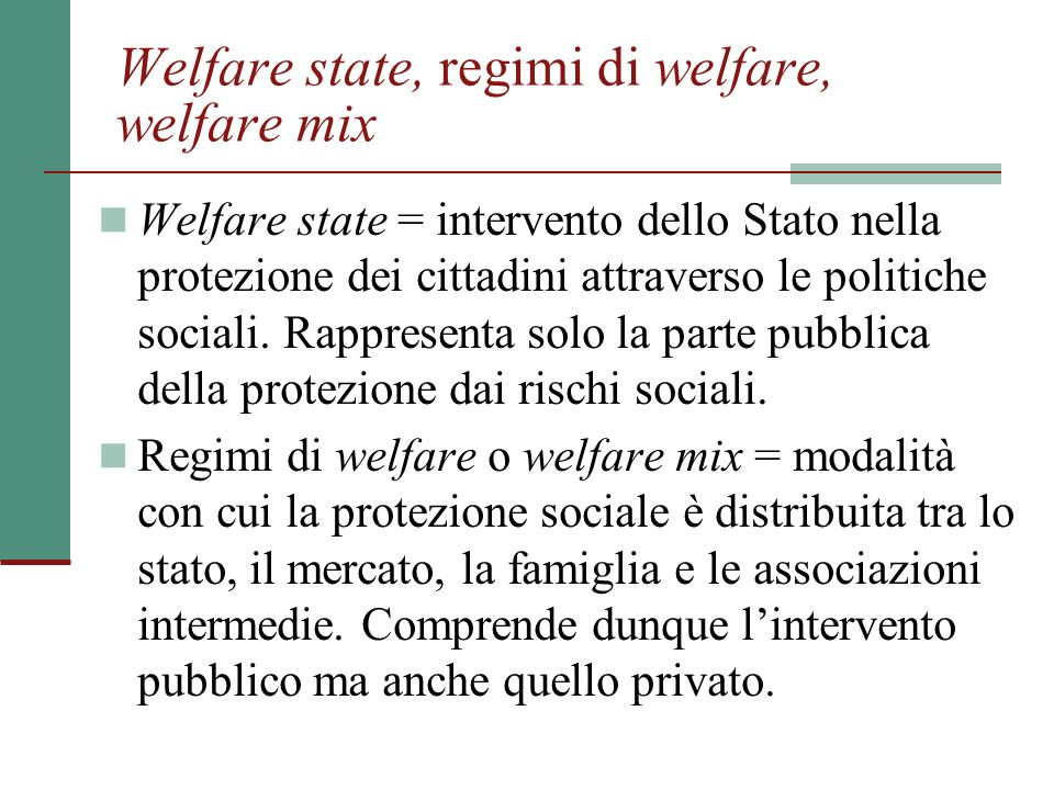 Welfare state, regimi di welfare, welfare mix