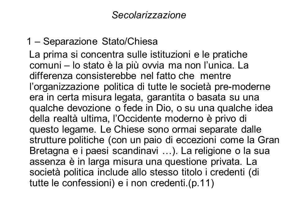 Secolarizzazione 1 – Separazione Stato/Chiesa.