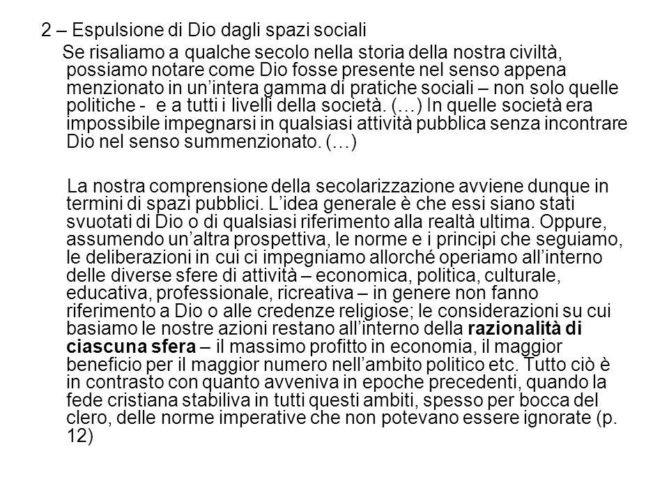 2 – Espulsione di Dio dagli spazi sociali