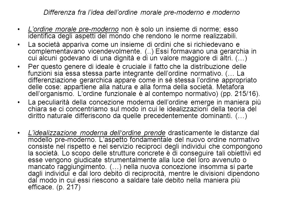 Differenza fra l'idea dell'ordine morale pre-moderno e moderno