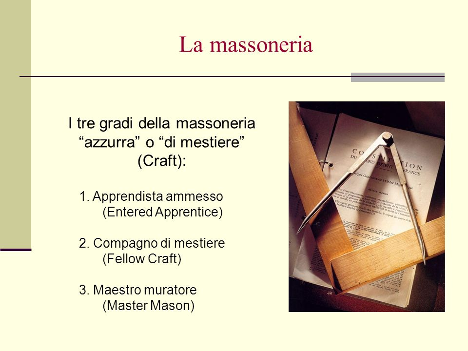 I tre gradi della massoneria azzurra o di mestiere (Craft):