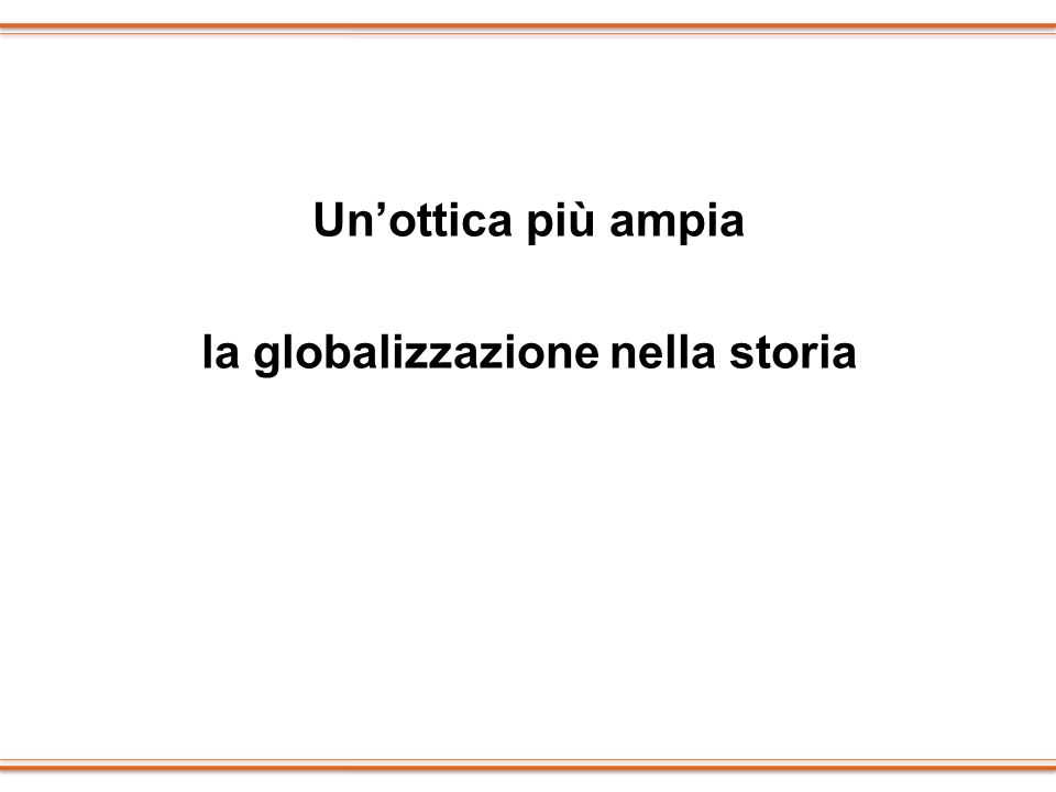 la globalizzazione nella storia