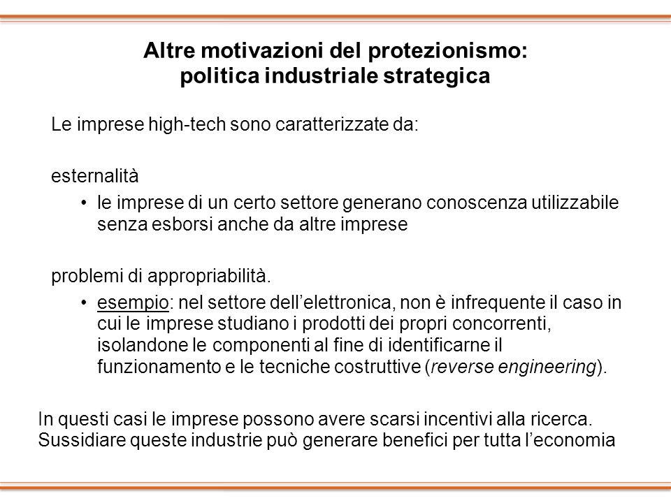 Altre motivazioni del protezionismo: politica industriale strategica