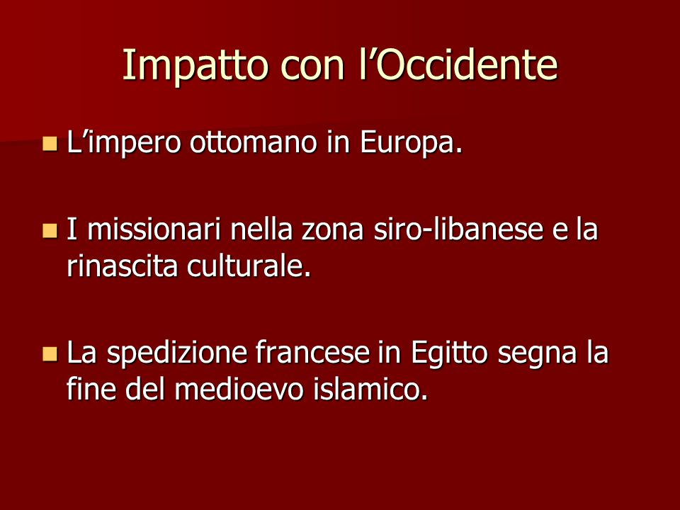 Impatto con l'Occidente