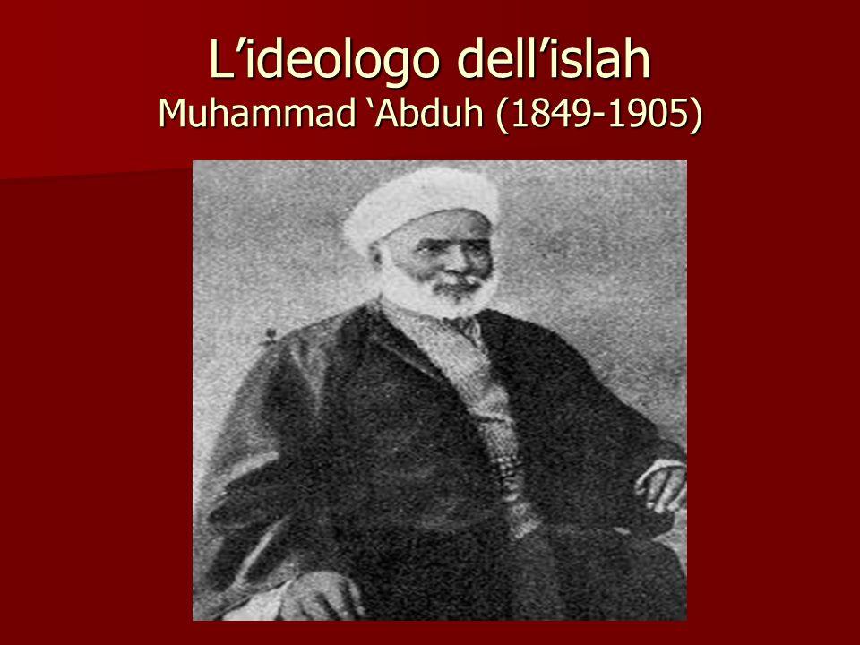 L'ideologo dell'islah Muhammad 'Abduh (1849-1905)