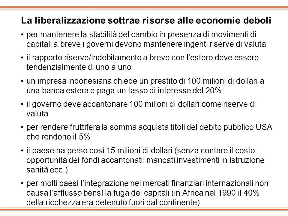 La liberalizzazione sottrae risorse alle economie deboli