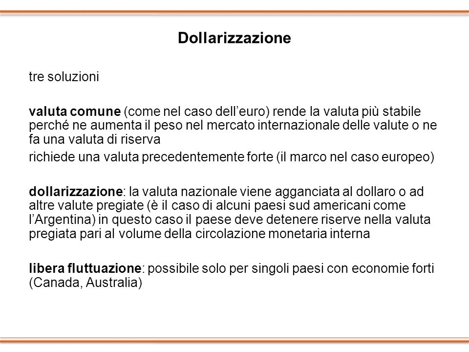 Dollarizzazione tre soluzioni