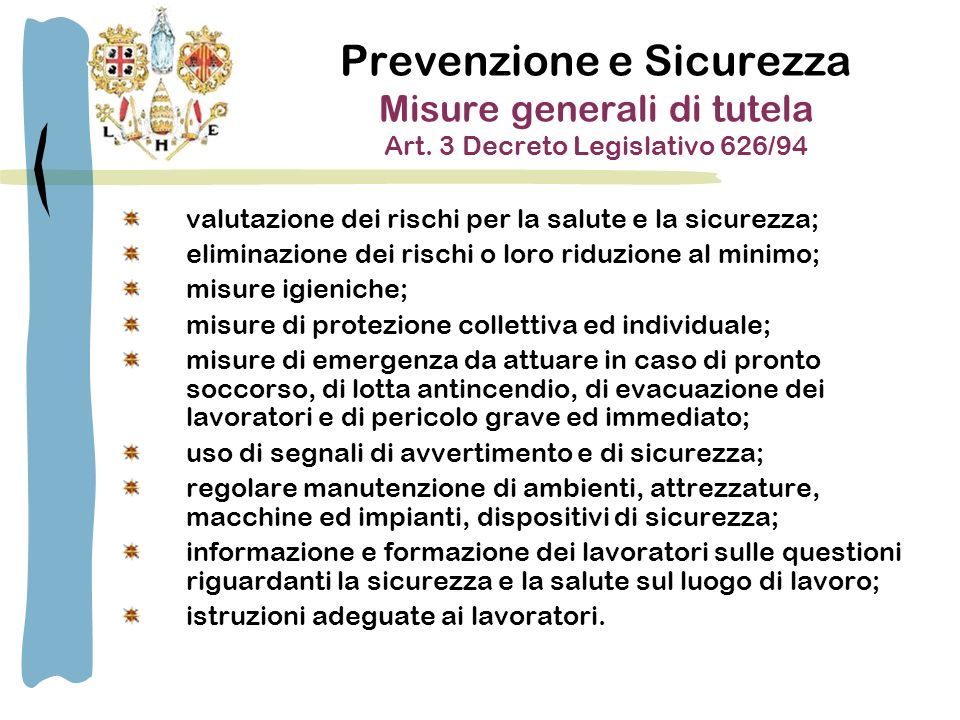 Prevenzione e Sicurezza Misure generali di tutela Art