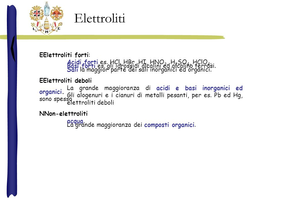 Elettroliti EElettroliti forti: