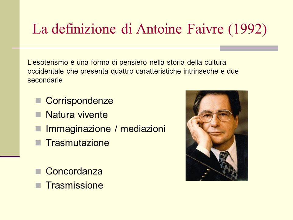 La definizione di Antoine Faivre (1992)