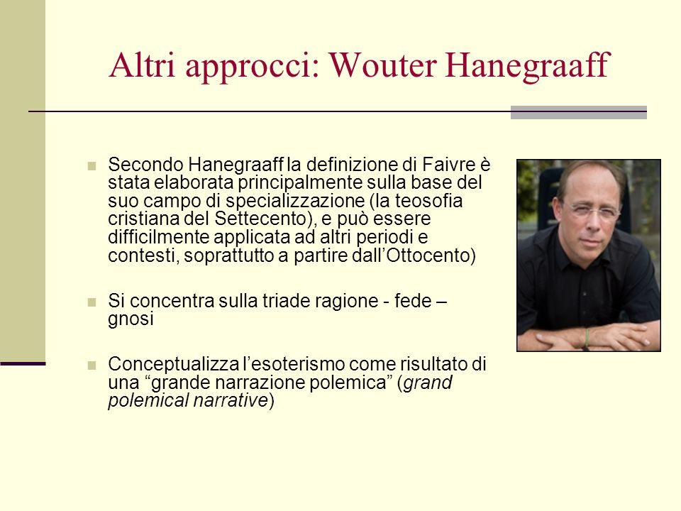 Altri approcci: Wouter Hanegraaff