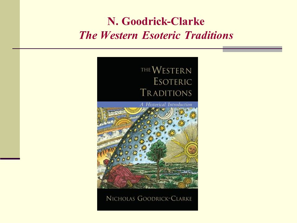 N. Goodrick-Clarke The Western Esoteric Traditions