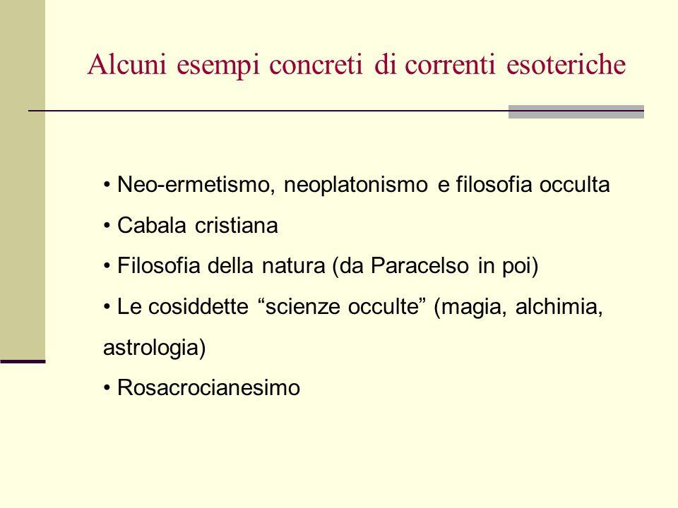Alcuni esempi concreti di correnti esoteriche